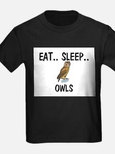 Eat ... Sleep ... OWLS T