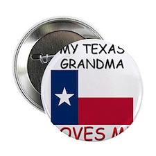 "My Texas Grandma Loves Me 2.25"" Button (10 pack)"