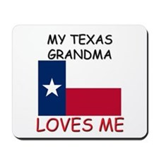 My Texas Grandma Loves Me Mousepad