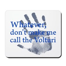Call The Volturi Mousepad