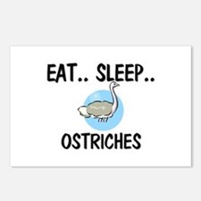 Eat ... Sleep ... OSTRICHES Postcards (Package of