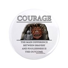 """Courage 3.5"""" Button (100 pack)"""