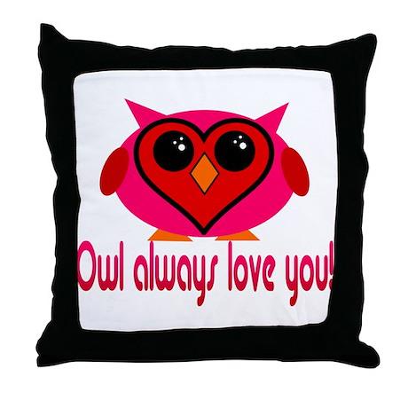 Owl Always Love You! Throw Pillow