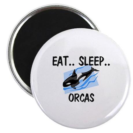 """Eat ... Sleep ... ORCAS 2.25"""" Magnet (10 pack)"""
