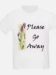 Please Go Away Kids T-Shirt