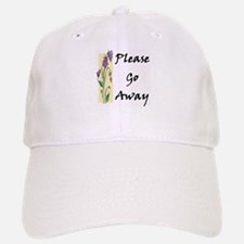 Please Go Away Baseball Baseball Cap