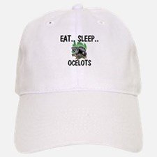 Eat ... Sleep ... OCELOTS Baseball Baseball Cap