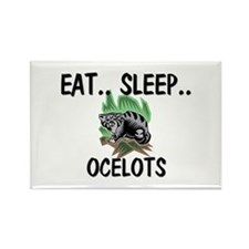 Eat ... Sleep ... OCELOTS Rectangle Magnet