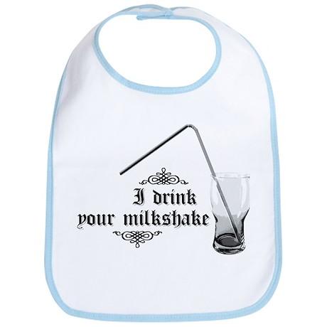 I Drink Your Milkshake Bib