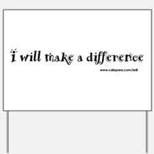 Make a Difference Yard Sign