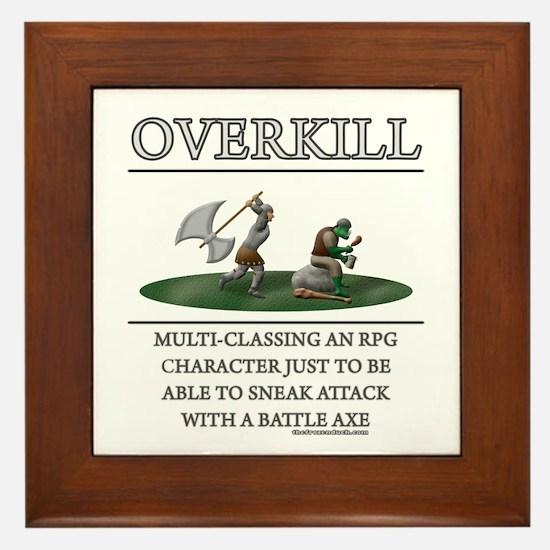 Overkill Framed Tile