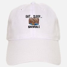 Eat ... Sleep ... NARWHALS Baseball Baseball Cap