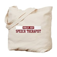 Worlds best Speech Therapist Tote Bag