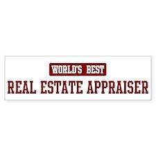 Worlds best Real Estate Appra Bumper Bumper Sticker
