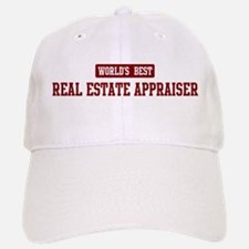 Worlds best Real Estate Appra Baseball Baseball Cap