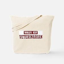 Worlds best Veterinarian Tote Bag