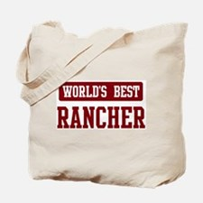 Worlds best Rancher Tote Bag