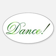 Dance! Design #1 Oval Decal