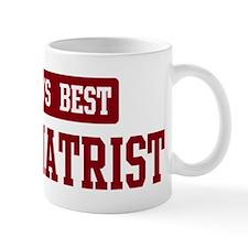 Worlds best Psychiatrist Mug