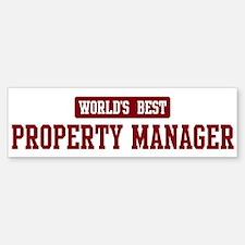 Worlds best Property Manager Bumper Bumper Bumper Sticker