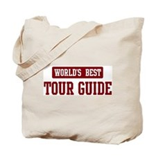 Worlds best Tour Guide Tote Bag