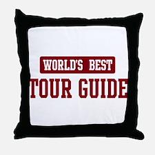 Worlds best Tour Guide Throw Pillow