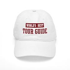 Worlds best Tour Guide Baseball Cap