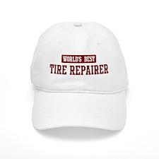 Worlds best Tire Repairer Baseball Cap