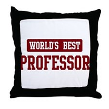 Worlds best Professor Throw Pillow