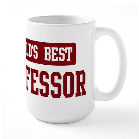Worlds best Professor Large Mug