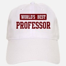 Worlds best Professor Baseball Baseball Cap