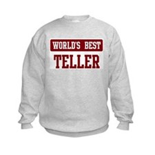 Worlds best Teller Sweatshirt