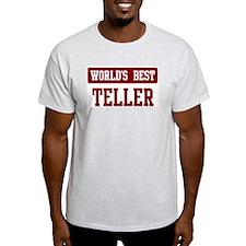 Worlds best Teller T-Shirt