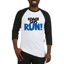 Coach says: Run! Baseball Jersey