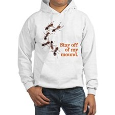 """""""Stay off of my mound"""" Hoodie"""