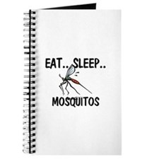 Eat ... Sleep ... MOSQUITOS Journal