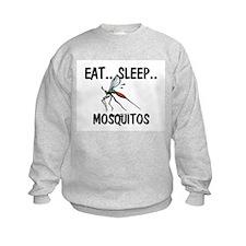 Eat ... Sleep ... MOSQUITOS Sweatshirt