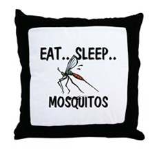 Eat ... Sleep ... MOSQUITOS Throw Pillow