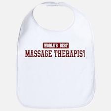 Worlds best Massage Therapist Bib