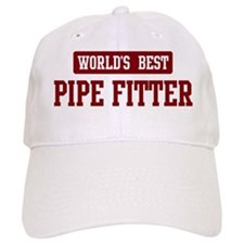 Worlds best Pipe Fitter Baseball Cap
