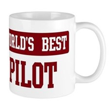 Worlds best Pilot Small Mugs
