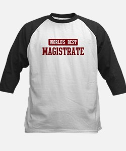 Worlds best Magistrate Tee