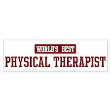 Worlds best Physical Therapis Bumper Bumper Sticker