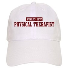 Worlds best Physical Therapis Baseball Cap