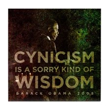 Cynicism is sorry wisdom Tile Coaster