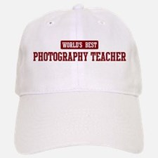 Worlds best Photography Teach Baseball Baseball Cap