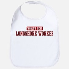 Worlds best Longshore Worker Bib