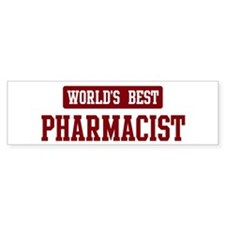Worlds best Pharmacist Bumper Bumper Sticker