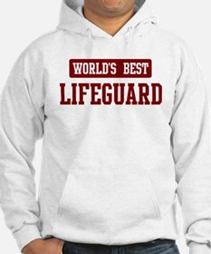 Worlds best Lifeguard Hoodie Sweatshirt