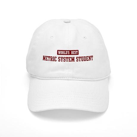 Worlds best Metric System Stu Cap